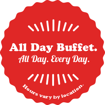 All Day Buffet. All Day. Every Day.