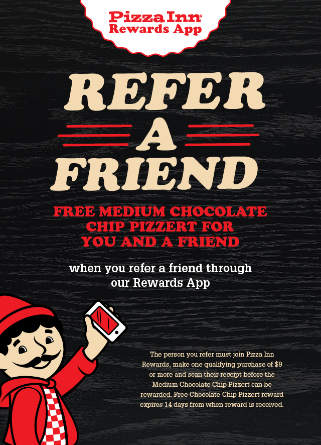 https://www.pizzainn.com/wp-content/uploads/2019/02/Rewards_Refer-a-Friend-Banner_Mobile-Homepage_640x886.jpg